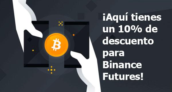 Aquí tienes un 10% de descuento para Binance Futures